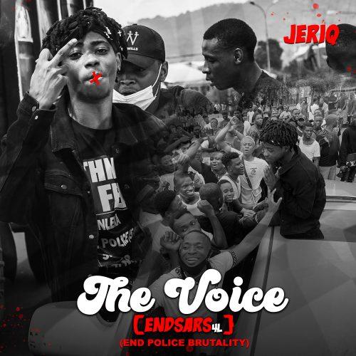 JeriQ – The Voice (#EndSars4L)