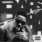 [Full Album] Magnito – Bars & Lamba