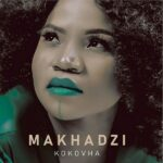 Makhadzi ft. Gigi Lamayne – Madhakutswa