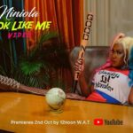 Niniola – Look Like Me ( Video )