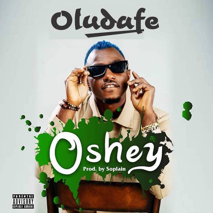 Oludafe – Oshey
