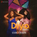 Sessimè Ft Omawumi – Diyo (Change)
