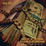 Shatta Wale – Success Tomorrow