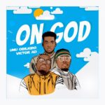 Umu obiligbo ft Victor ad – On God