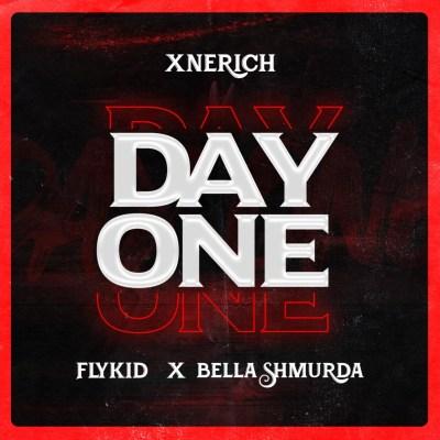 Xnerich Ft Bella Shmurda & Flykid – Day One
